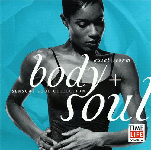 Body + Soul: Quiet Storm