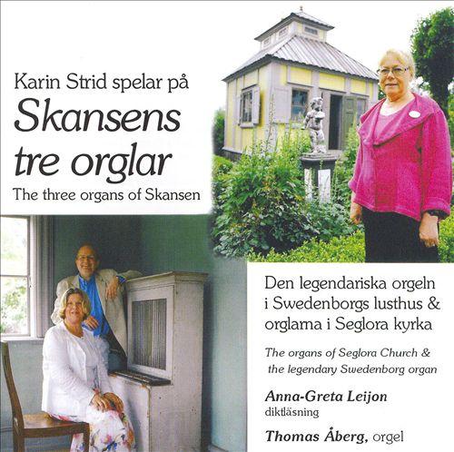 Karin Strid plays on the Three Organs of Skansen
