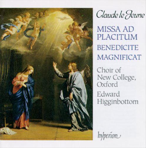 Claude le Jeune: Magnificat, Benedicite Dominum, Missa Ad Placitum