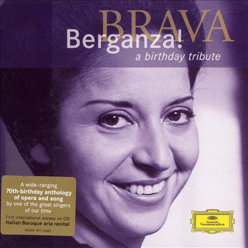 Brava Berganza! A Birthday Tribute