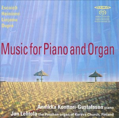 Escaich, Heininen, Linjama, Dupré: Music for Piano & Organ