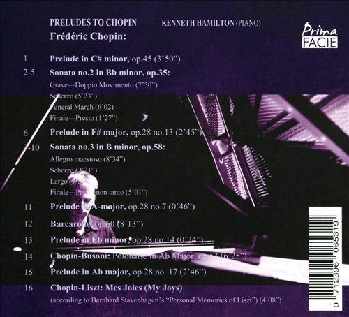 Preludes to Chopin: Sonatas, Barcarolle, Polonaise