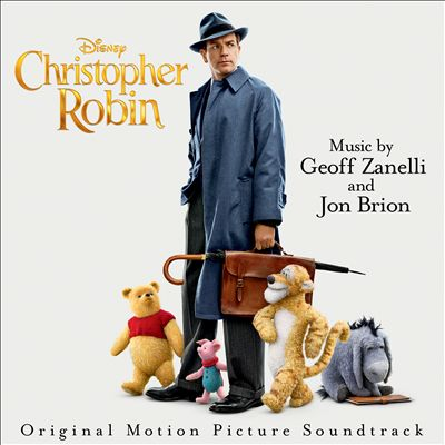 Christopher Robin [Original Motion Picture Soundtrack]
