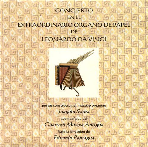Concierto en el Extraordinario Organo de Papel de Leonardo da Vinci