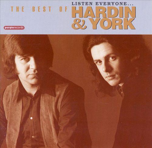The Best of Hardin & York: Listen Everyone