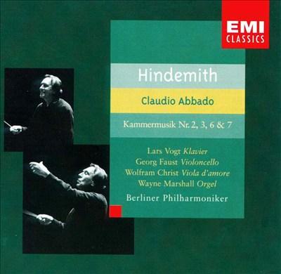 Hindemith: Kammermusik No. 2, 3, 6, & 7