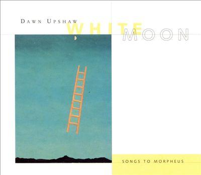 White Moon: Songs to Morpheus