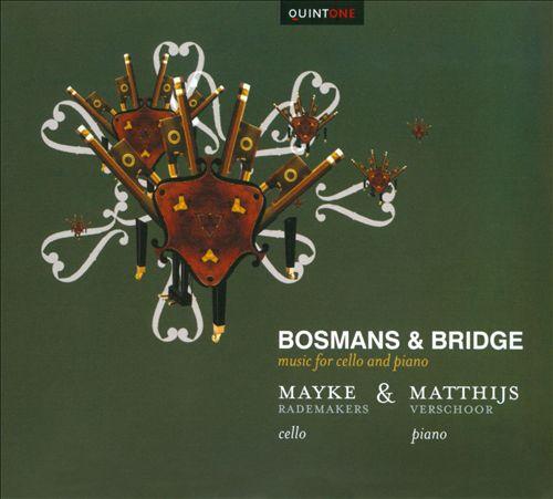 Bosmans & Bridge: Music for Cello and Piano