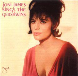 Joni James Sings the Gershwins