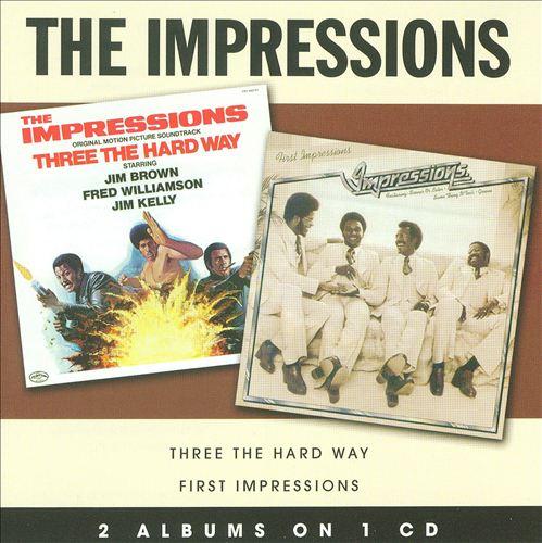 Three the Hard Way/First Impressions