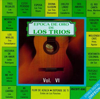 Epoca de Oro de Los Trios, Vol. 6