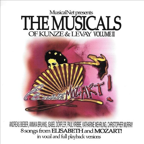 The Musicals of Kunze & Levay, Vol. 2