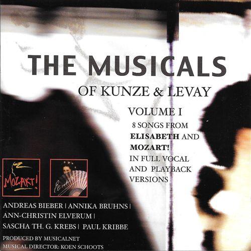 The Musicals of Kunze & Levay, Vol. 1