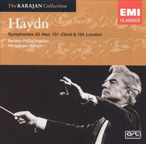 "Haydn: Symphonies Nos. 83 ""Hen"", 101 ""Clock"", 104 ""London"""