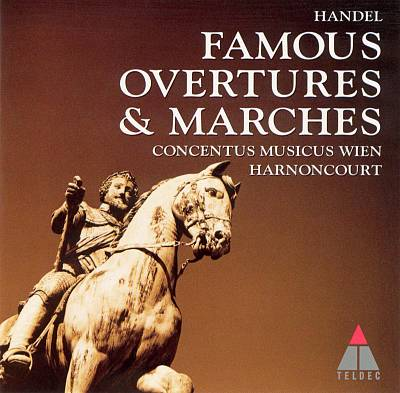 Handel: Famous Overtures & Marches