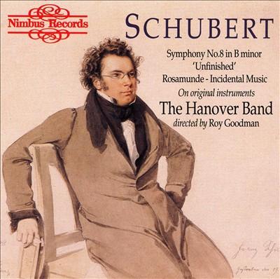 "Schubert: Symphony No. 8 ""Unfinished""; Rosamunde - Incidental Music"