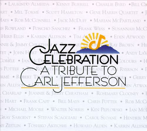 Jazz Celebration: A Tribute to Carl Jefferson