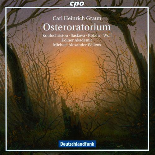 Carl Heinrich Graun: Osteroratorium