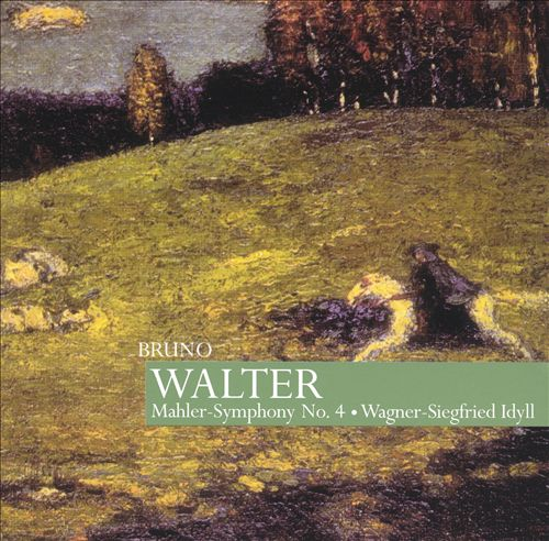 Mahler: Symphony No. 4; Wagner: Siegfried Idyll