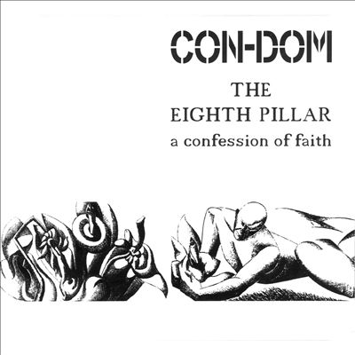 The Eighth Pillar: A Confession of Faith
