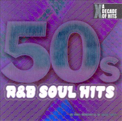50s R&B Soul Hits [Direct Source]