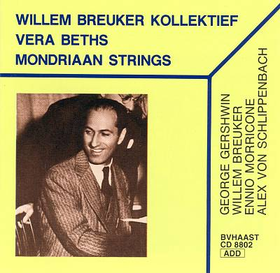 Willem Breuker Kollektief/Vera Beths/Mondriaan Strings