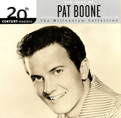 20th Century Masters - The Millennium Collection: The Best of Pat Boone
