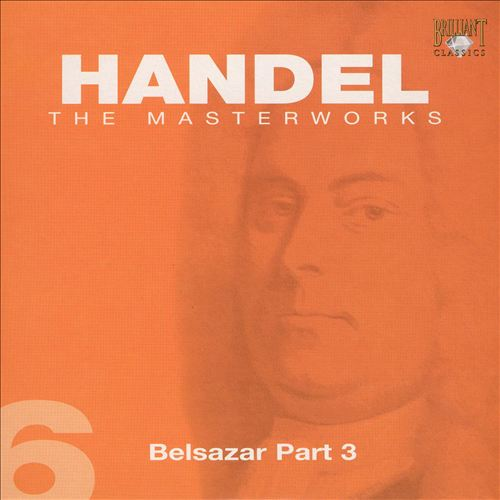 Handel: Belsazar Part 3