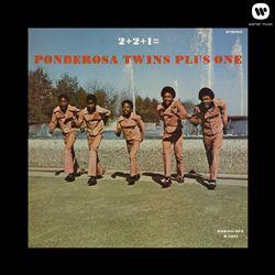 2 + 2 + 1 = Ponderosa Twins Plus One