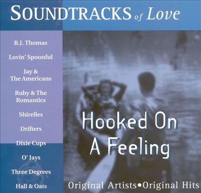 Soundtracks of Love: Hooked on a Feeling