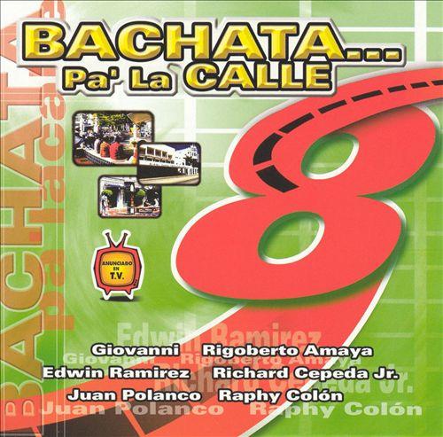 Bachata Pa' la Calle
