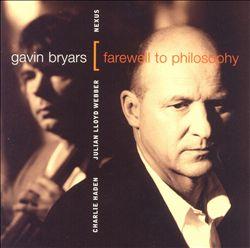 Gavin Bryars: Farewell to Philosophy