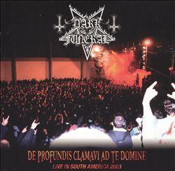 De Profundis Clamavi Ad Te Domine: Live in South America 2003
