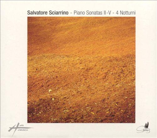 Salvatore Sciarrino: Piano Sonatas Nos. 2-5; 4 Notturni