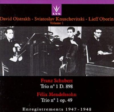 Schubert: Trio No. 1; Mendelssohn: Trio No. 1