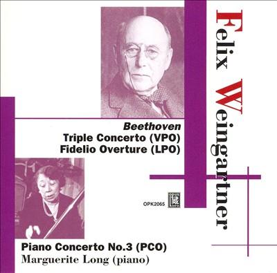 Beethoven: Triple Concerto; Fidelio Overture; Piano Concerto No. 3