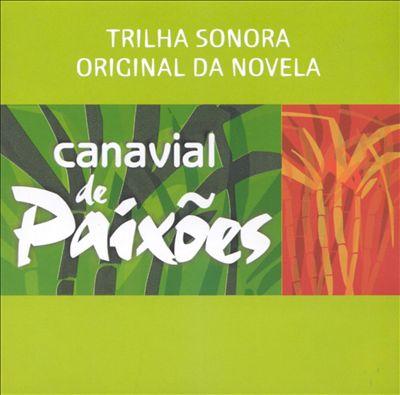 Canavial De Paixões