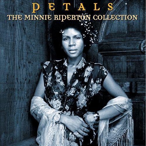 Petals: The Minnie Riperton Collection