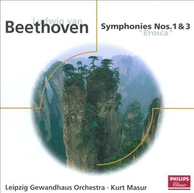 Beethoven: Symphonies Nos. 1 & 3