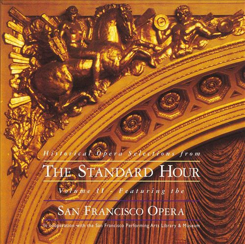 Historical Opera Selections from The Standard Hour, Vol. 2