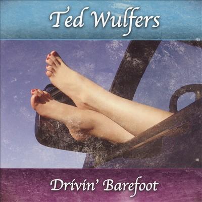 Drivin' Barefoot