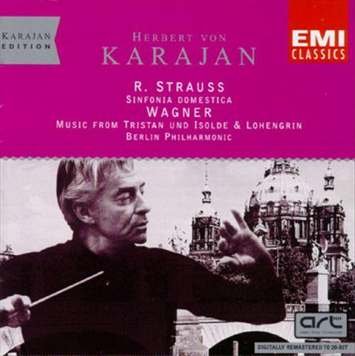 Strauss: Sinfonia Domestica,Op. 53; Wagner: Tristan und Isolde; Lohengrin