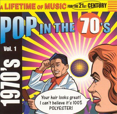 Pop in the 70's, Vol. 1
