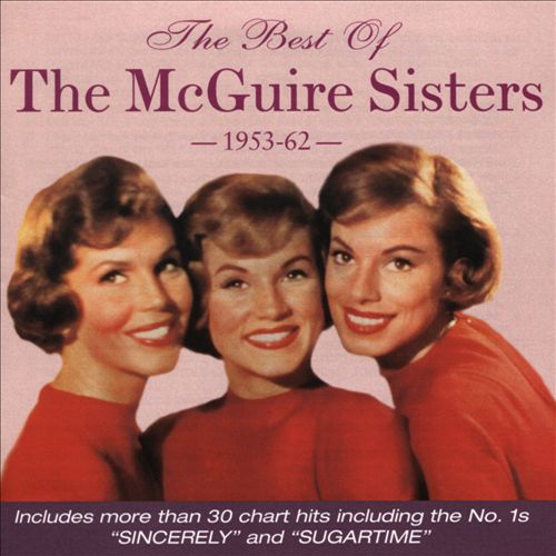 The Best of the McGuire Sisters 1953-1962