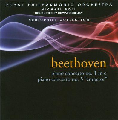 """Beethoven: Piano Concerto No. 1 in C; Piano Concerto No. 5 """"Emperor"""""""