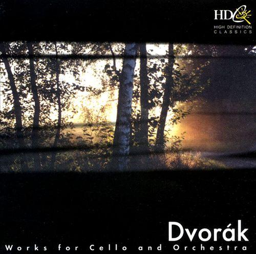 Dvorak: Works for cello & orchestra