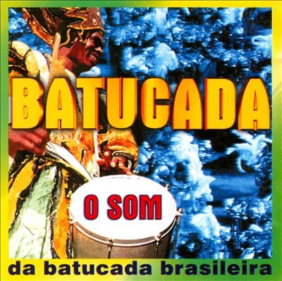 Batucada: O Som Da Batucada Do Brasil