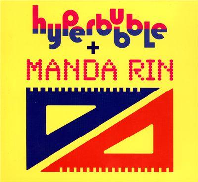Hyperbubble & Manda Rin