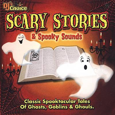 DJ's Choice: Scary Stories