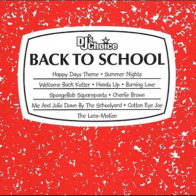 DJ's Choice: Back to School